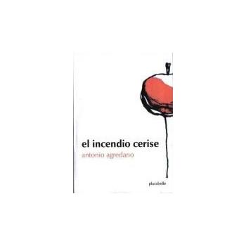 EL INCENDIO CERISE