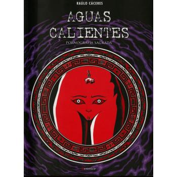 AGUAS CALIENTES - PORNOGRAFIA SAGRADA