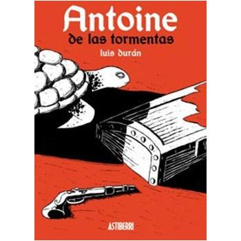 ANTOINE DE LAS TORMENTAS