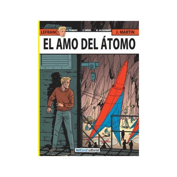 LAS AVENTURAS DE LEFRANC 17: EL AMO DEL ATOMO