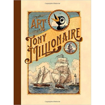 THE ART OF TONY MILLIONAIRE