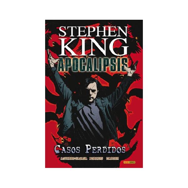 APOCALIPSIS DE STEPHEN KING 04. CASOS PERDIDOS