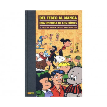 DEL TEBEO AL MANGA 02. UNA HISTORIA DE LOS COMICS
