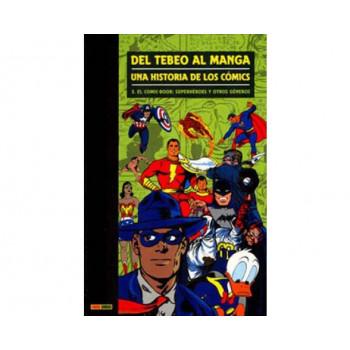 DEL TEBEO AL MANGA 03. UNA HISTORIA DE LOS COMICS