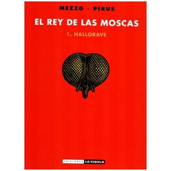 EL REY DE LAS MOSCAS 01....