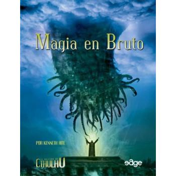 CTHULHU - MAGIA EN BRUTO - ROL