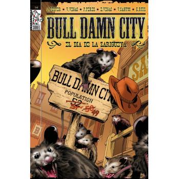 BULL DAMN CITY - EL DIA DE...