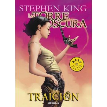 LA TORRE OSCURA 03: TRAICION (BOLSILLO)