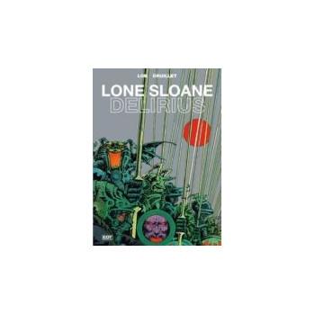 LONE SLOANE. DELIRIUS