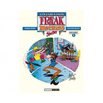 LOS FABULOSOS FREAK BROTHERS INTEGRAL VOLUMEN 01