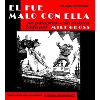 EL FUE MALO CON ELLA