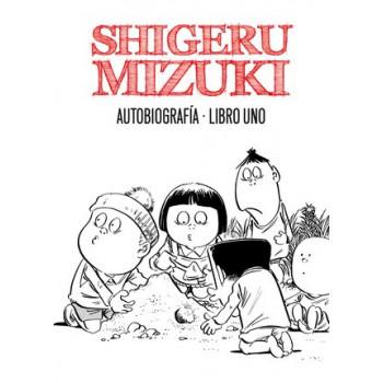 SHIGERU MIZUKI: AUTOBIOGRAFIA 01