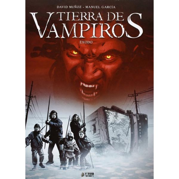 TIERRA DE VAMPIROS 01: EXODO