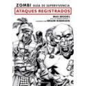 ZOMBI: GUIA DE SUPERVIVENCIA. ATAQUES REGISTRADOS