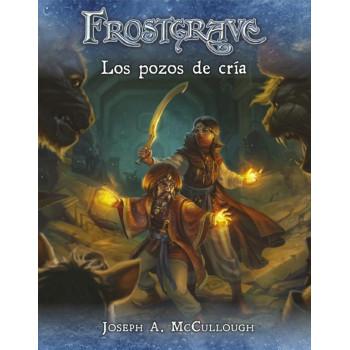 FROSTGRAVE - LOS POZOS DE CRIA
