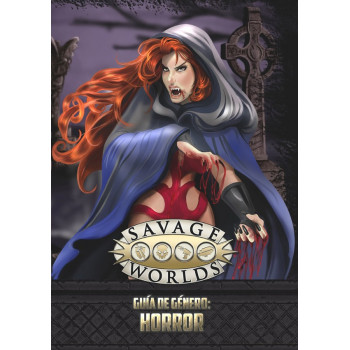 GUIA DE GENERO: HORROR - SAVAGE WORLDS