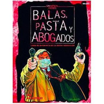 UNKNOWN ARMIES: BALAS, PASTA Y ABOGADOSS