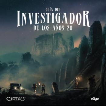 LA LLAMADA DE CTHULHU - GUIA DEL INVESTIGADOR DE LOS AÑOS 20