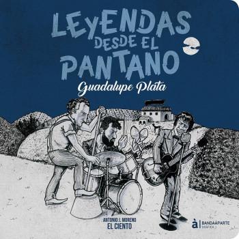 LEYENDAS DESDE EL PANTANO