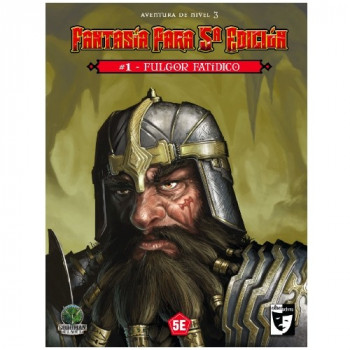 FANTASIA PARA 5ª EDICION - 1. FULGOR FATIDICO