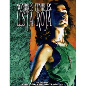 VAMPIRO 20 ANIVERSARIO: NOMBRES TEMIBLES, LISTA ROJA (EDICION PREMIUM)