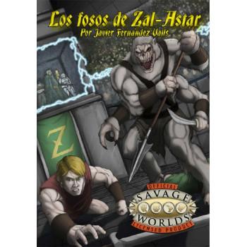 SAVAGE WORLDS - LOS FOSOS DE ZAL-ASTAR