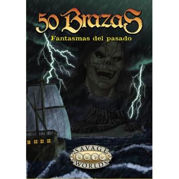 50 BRAZAS - PANTALLA + FANTASMAS DEL PASADO