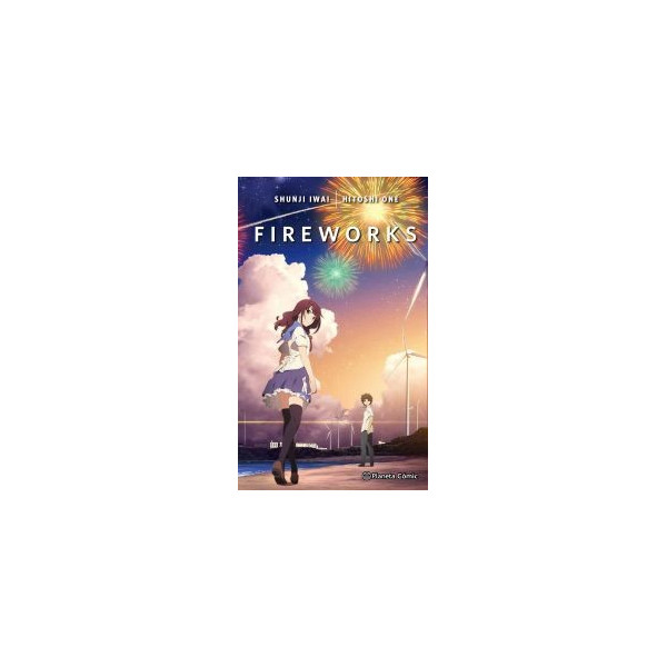 FIREWORKS, SHOULD WE SEE IT FROM THE SIDE OR THE BOTTOM (NOVELA)