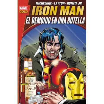 MARVEL GOLD. IRON MAN: EL DEMONIO EN UNA BOTELLA
