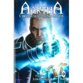 AARTHA. CHRONICLES OF THE NO LANDS 02. LOS PRIMUS