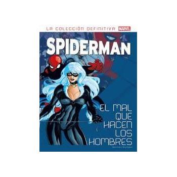 LA COLECCION DEFINITIVA DE SPIDERMAN 10 EL MAL QUE HACEN LOS HOMBRES