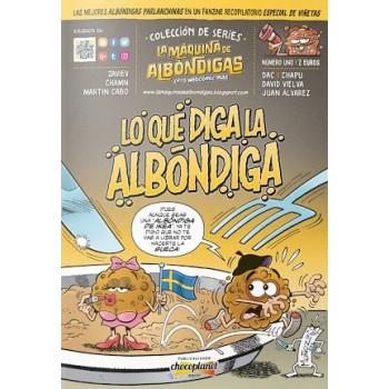 LO QUE DIGA LA ALBONDIGA - LA MAQUINA DE ALBONDIGAS