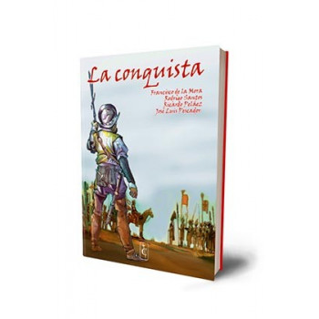 LA CONQUISTA. ADAPTACION GRAFICA