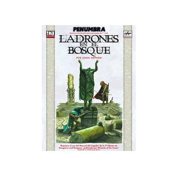 DUNGEONS & DRAGONS - PENUMBRA: LADRONES EN EL BOSQUE