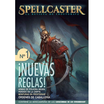 SPELLCASTER 01 LA REVISTA DE FROSTGRAVE