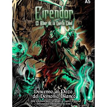 EIRENDOR -DESCENSO AL POZO DEL DEMONIO BLANCO