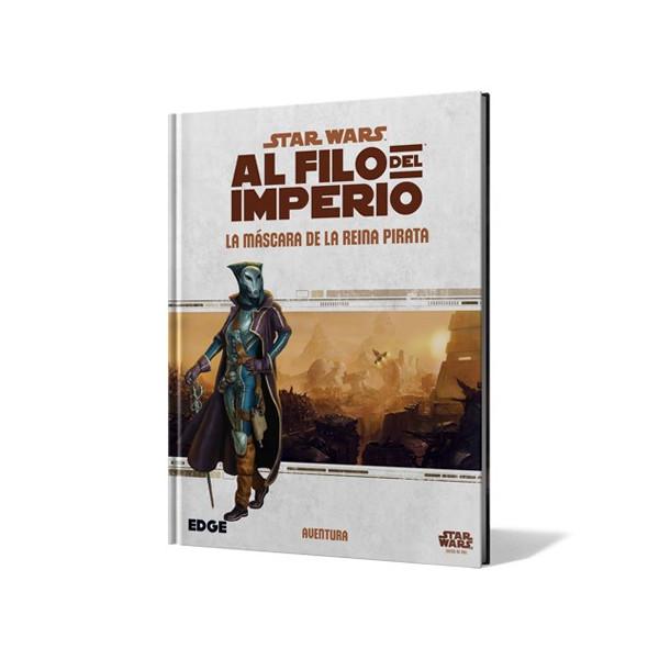 STAR WARS: AL FILO DEL IMPERIO. LA MASCARA DE LA REINA PIRATA