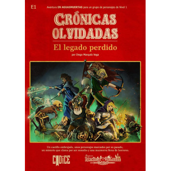 CRONICAS OLVIDADAS: EL LEGADO PERDIDO - AVENTURAS EN LA MARCA DEL ESTE