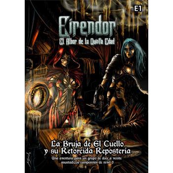 EIRENDOR - LA BRUJA DE EL CUELLO Y SU RETORCIDA REPOSTERIA