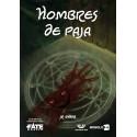 HOMBRES DE PAJA - FATE BASICO