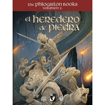 CLÁSICOS DEL MAZMORREO. THE PHLOGISTON BOOKS VOLUMEN 2 EL HEREDERO DE PIEDRA