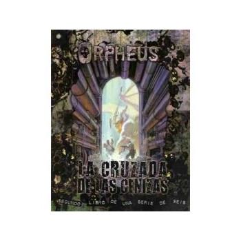 ORPHEUS - LA CRUZADA DE LAS...