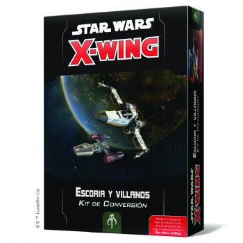 X-WING: KIT DE CONVERSION - ESCORIA Y VILLANOS
