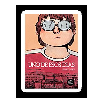UNO DE ESOS DIAS (CON FIRMA Y DIBUJO DE SU AUTOR)