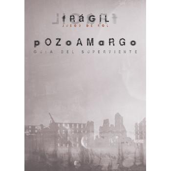 POZOAMARGO: FRAGIL - JUEGO DE ROL