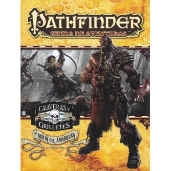 PATHFINDER, CALAVERAS Y GRILLETES - EL MOTIN DE LA AMARGURA SENDA DE AVENTURAS 1 DE 6