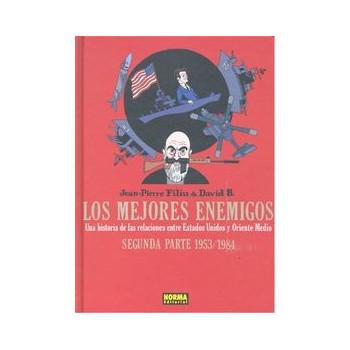 LOS MEJORES ENEMIGOS SEGUNDA PARTE - 1953-1984