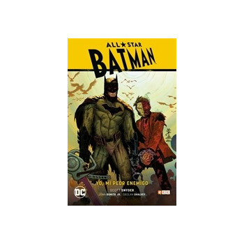 ALL-STAR BATMAN 01: YO, MI PEOR ENEMIGO