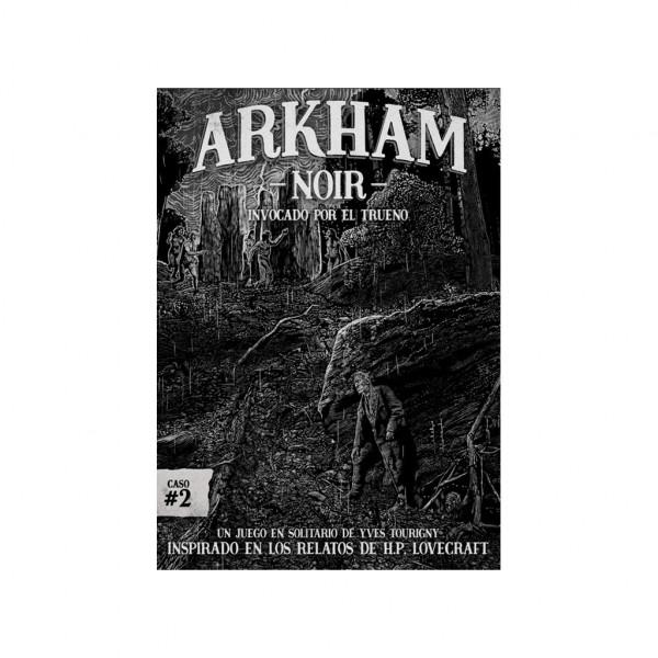 ARKHAM NOIR 02 - INVOCADO POR EL TRUENO