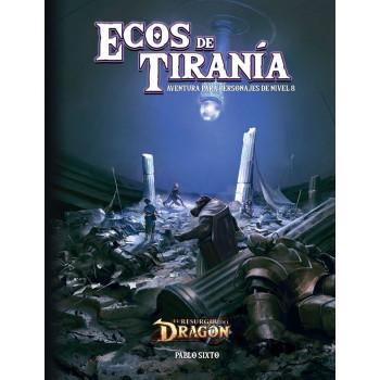ECOS DE TIRANIA - EL RESURGIR DEL DRAGON
